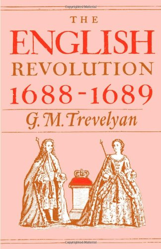 The best books on The Glorious Revolution - The English Revolution 1688-1689 by GM Trevelyan