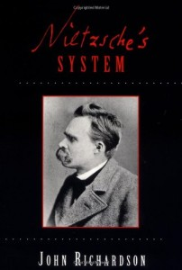 The best books on Nietzsche - Nietzsche's System by John Richardson