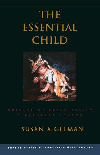 The best books on Essentialism - The Essential Child by Susan A Gelman & Susan Gelman