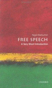 Summer Reading 2020: Philosophy Books - Free Speech: A Very Short Introduction by Nigel Warburton