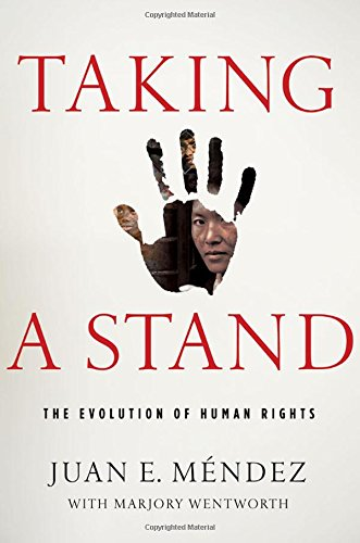The best books on Torture - Taking a Stand by Juan E Méndez & Juan Mendez
