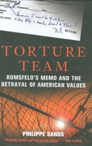The best books on Violence and Torture - Torture Team by Philippe Sands