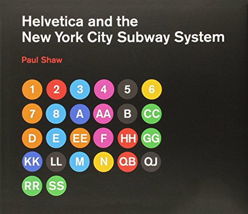The best books on The Art of Observation - Helvetica and the New York City Subway System by Paul Shaw