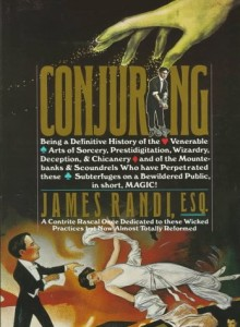 The best books on Being Sceptical - Conjuring by James Randi
