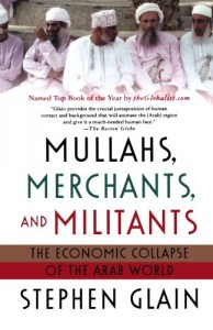 The best books on US Militarism - Mullahs, Merchants, and Militants by Stephen Glain