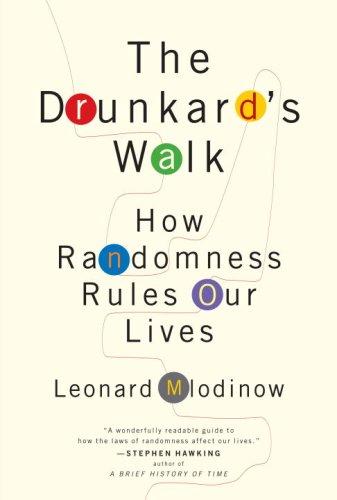 The best books on Statistics and Risk - The Drunkard's Walk by Leonard Mlodinow