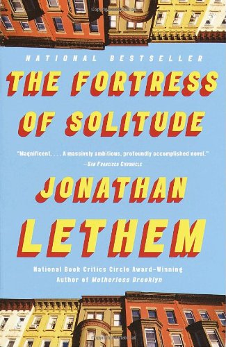 Essential New York Novels - The Fortress of Solitude by Jonathan Lethem