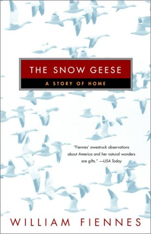The best books on First-Person Narratives - The Snow Geese by William Fiennes