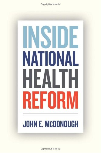 The best books on Healthcare Reform - Inside National Health Reform by John McDonough