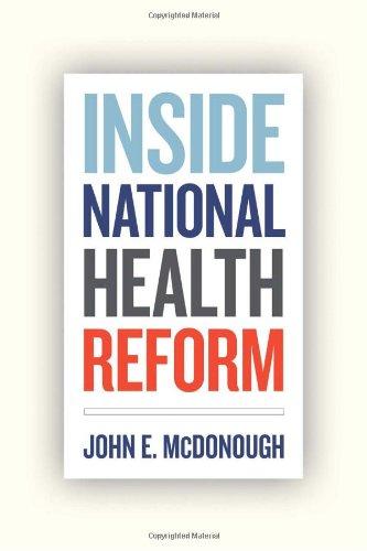 Inside National Health Reform by John McDonough