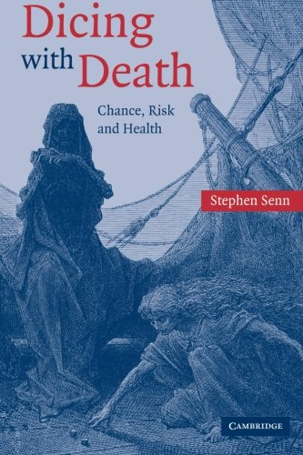 The best books on Statistics and Risk - Dicing with Death by Stephen Senn
