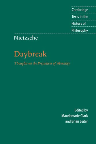 The best books on Nietzsche - Nietzsche's Daybreak by Brian Leiter & Brian Leiter (co-editor)