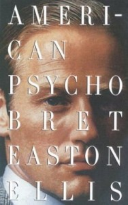 Essential New York Novels - American Psycho by Bret Easton Ellis