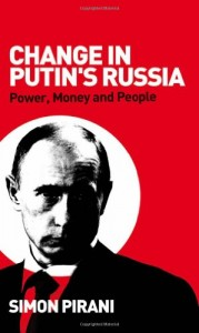 The best books on Putin's Russia - Change in Putin's Russia by Simon Pirani