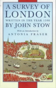 The Best London Books - A Survey of London: Written in the Year 1598 by John Stow