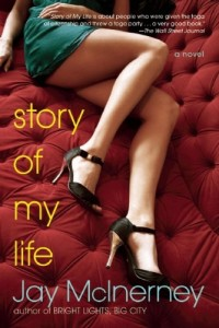 Essential New York Novels - Story of My Life by Jay McInerney