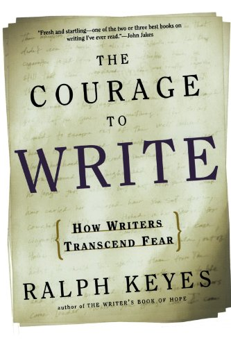 The best books on How to Write - The Courage to Write by Ralph Keyes