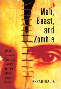The best books on Morality Without God - Man, Beast, and Zombie by Kenan Malik