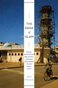 The best books on Essentialism - The Edge of Islam by Janet McIntosh