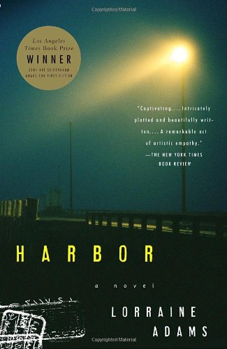 The best books on 9/11 Literature - Harbor by Lorraine Adams