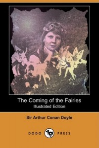 The best books on Being Sceptical - The Coming of the Fairies by Sir Arthur Conan Doyle