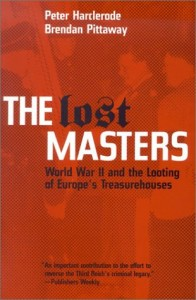 The best books on Art Crime - The Lost Masters by Peter Harclerode and Brendan Pittaway