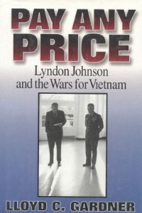 The best books on Egypt and America - Pay Any Price by Lloyd C Gardner & Lloyd Gardner