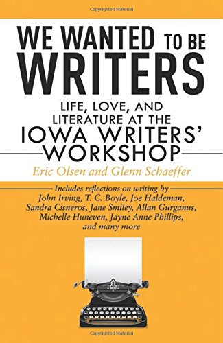 The best books on How to Write - We Wanted To Be Writers by Eric Olsen & Eric Olsen and Glenn Schaeffer