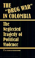 "The best books on Torture - The ""Drug War"" in Colombia by Juan E Méndez & Juan Mendez"