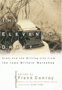 The best books on How to Write - The Eleventh Draft by Frank Conroy (editor)
