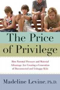 The best books on Educating Your Child - The Price of Privilege by Madeline Levine