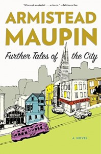 Armistead Maupin recommends the best San Francisco Novels - Further Tales of the City by Armistead Maupin