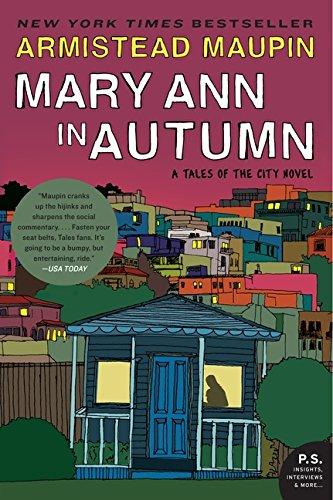 Armistead Maupin recommends the best San Francisco Novels - Mary Ann in Autumn by Armistead Maupin