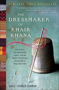The best books on Women and War - The Dressmaker of Khair Khana by Gayle Lemmon