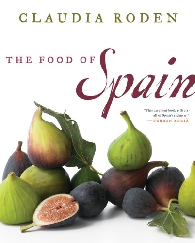 The best books on Spanish and Moorish Cooking - The Food of Spain by Claudia Roden