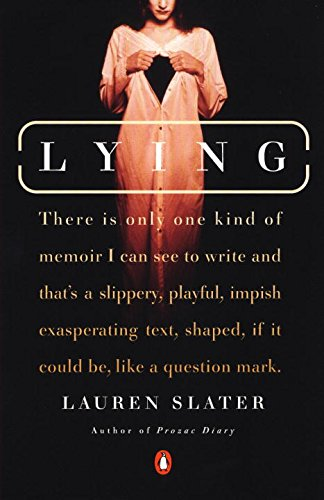 Eva Hoffman recommends the best Memoirs - Lying by Lauren Slater