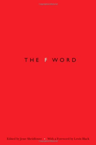 The best books on Swearing - The F-Word by Jesse Sheidlower