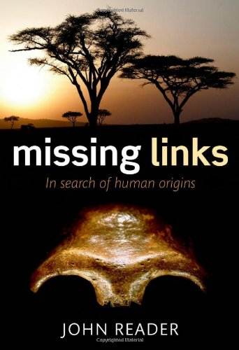 The best books on Prehistory - Missing Links by John Reader
