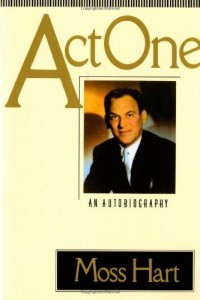 The best books on Broadway - Act One by Moss Hart