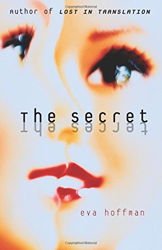 Eva Hoffman recommends the best Memoirs - The Secret by Eva Hoffman