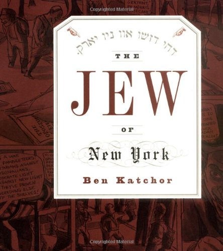 The best books on Picture Stories - The Jew of New York by Ben Katchor