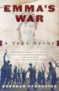 The best books on Women and War - Emma's War by Deborah Scroggins
