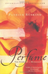 The best books on Perfume - Perfume by Patrick Suskind
