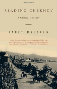 The Best Biographies - Reading Chekhov by Janet Malcolm