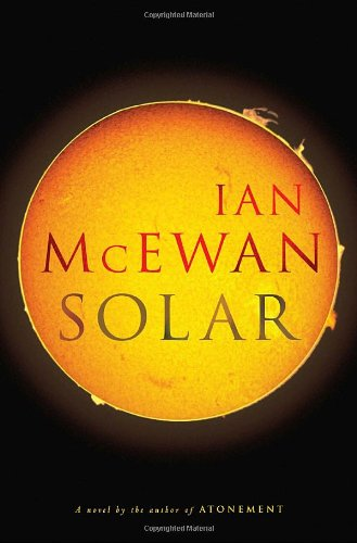 Ian McEwan on the Books That Shaped His Novels - Solar by Ian McEwan