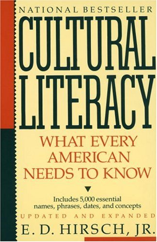 The best books on Educating Your Child - Cultural Literacy by ED Hirsch Jr