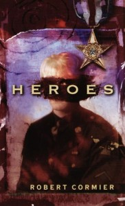 The best books on Children's and Young Adult Fiction - Heroes by Robert Cormier