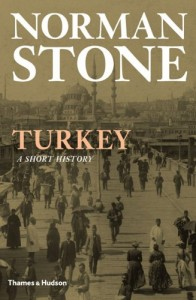 The best books on Turkish History - Turkey: A Short History by Norman Stone