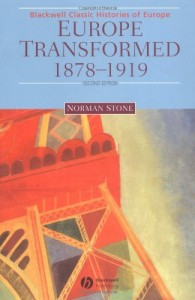 The best books on Turkish History - Europe Transformed 1878-1919 by Norman Stone