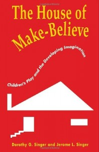 The best books on Play - The House of Make-Believe by Dorothy Singer & Dorothy Singer and Jerome L Singer